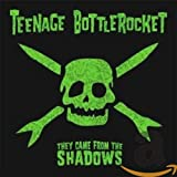 Album «They Came From the Shadows»by Teenage Bottlerocket