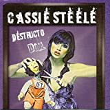 Album «Destructo Doll»by Cassie Steele