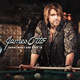 Album «Shake What God Gave Ya»by James Otto