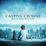 Album «Until The Whole World Hears»by Casting Crowns