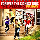 Album «The Weekend Friday»by Forever the Sickest Kids