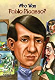 Who Was Pablo Picasso? (Who Was...?) eBook