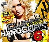 Clubland X-Treme Hardcore Vol.6