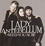 Album «Need You Now»by Lady Antebellum
