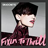 Album «Fixin to Thrill»by Dragonette