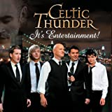 Album «It's Entertainment!»by Celtic Thunder