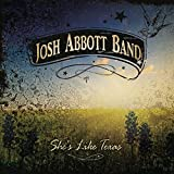 Album «She's Like Texas»by Josh Abbott Band
