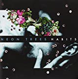 Album «Habits»by Neon Trees
