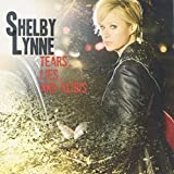 Album «Tears, Lies, And Alibis»by Shelby Lynne