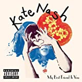 Album «My Best Friend Is You»by Kate Nash