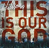 Album «This Is Our God»by Hillsong