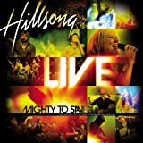 Album «Mighty to Save»by Hillsong