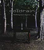Album «Nothing Lasts Forever»by Coldrain