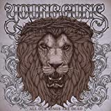 Album «All Our Kings Are Dead»by Young Guns