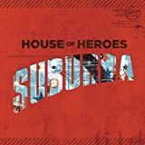 Album «Suburba»by House Of Heroes