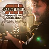 Album «They Call Me Cadillac»by Randy Houser