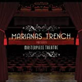 Album «Masterpiece Theatre»by Marianas Trench