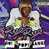 Album «Go! Pop! Bang!»by Rye Rye
