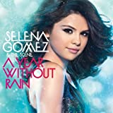 Album «A Year Without Rain»by Selena Gomez