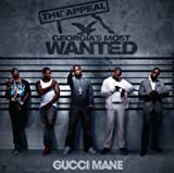Album «The Appeal-Georgia's Most Wanted»by Gucci Mane