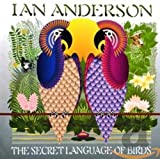 Album «Secret Language of Birds»by Ian Anderson