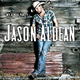 Album «My Kinda Party»by Jason Aldean