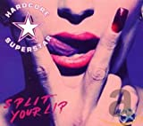 Album «Split Your Lip»by Hardcore Superstar