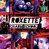 Album «Charm School»by Roxette
