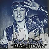 Album «Bashtown»by Baby Bash