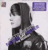 Album «Never Say Never - The Remixes»by Justin Bieber