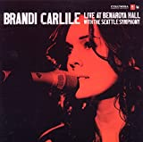 Album «Live at Benaroya Hall with the Seattle Symphony»by Brandi Carlile