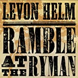 Album «Ramble at the Ryman»by Levon Helm