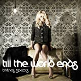 Album «Till the World Ends»by Britney Spears