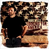 Album &laquo;Looking for America&raquo;by Mark Wills
