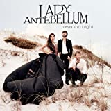 Album «Own The Night»by Lady Antebellum