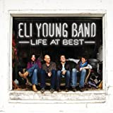 Album «Life at Best»by Eli Young Band