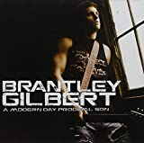 Album «A Modern Day Prodigal Son»by Brantley Gilbert