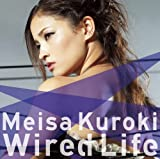 Wired Life(初回生産限定盤)(DVD付)