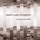 Album «Bodies And Minds»by Great Lake Swimmers