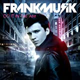 Album «Do It In The AM»by Frankmusik