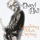 Album «Laughing Down Crying»by Daryl Hall