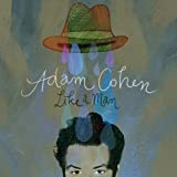 Album «Like a Man»by Adam Cohen