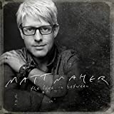 Album «The Love In Between»by Matt Maher