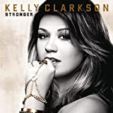 Album «Stronger»by Kelly Clarkson