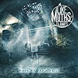 Album «When We Don't Exist»by Like Moths To Flames