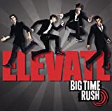 Album «Elevate»by Big Time Rush