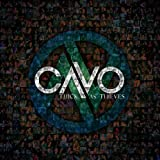 Album «Thick as Thieves»by Cavo
