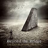 Album «Old Man and The Spirit»by Beyond The Bridge