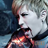 Until The Last Day (初回限定版)
