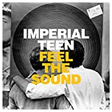 Album «Feel The Sound»by Imperial Teen